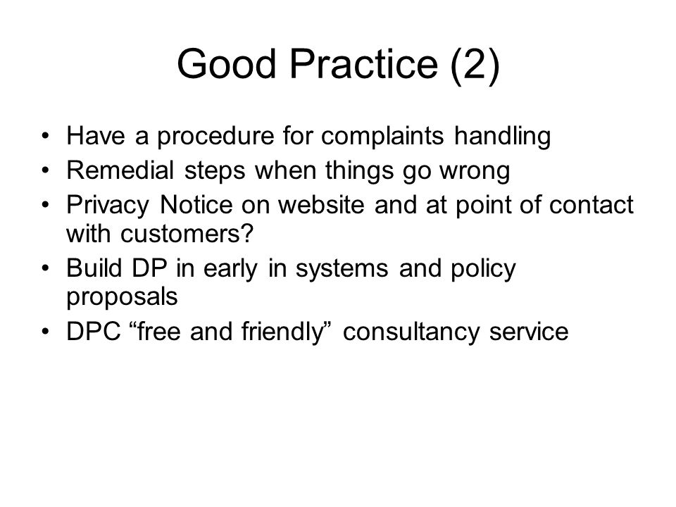 Good Practice (2) Have a procedure for complaints handling