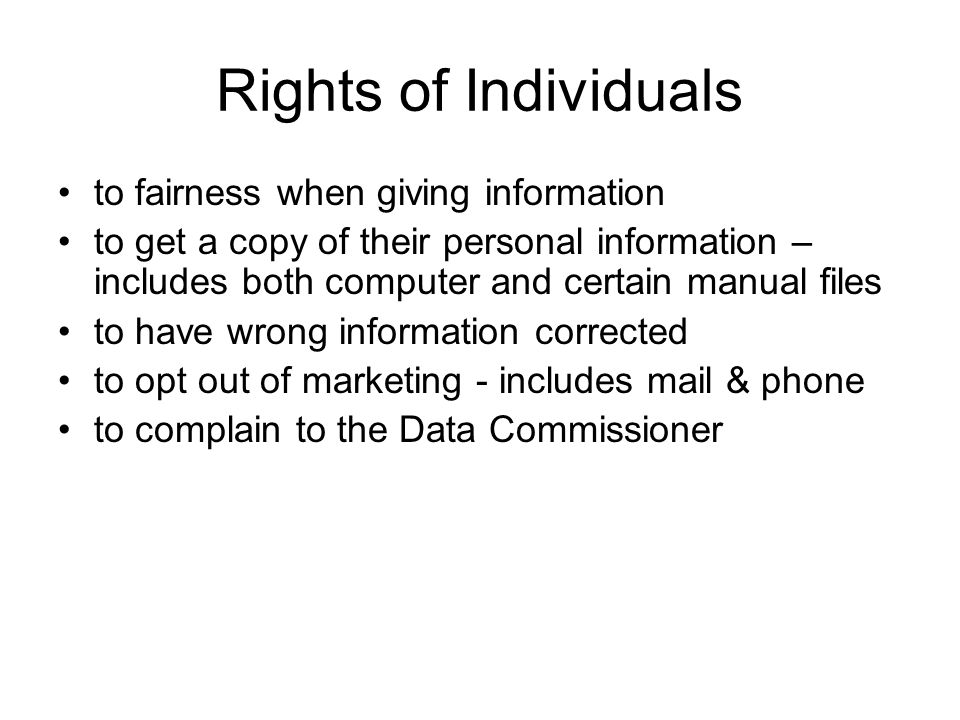 Rights of Individuals to fairness when giving information