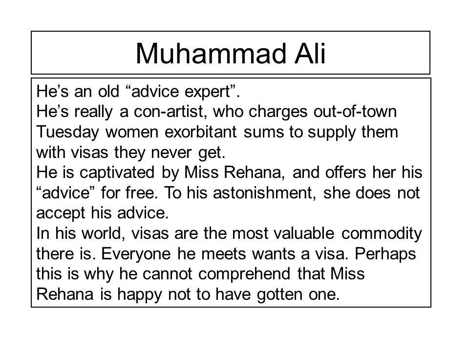 Muhammad Ali He's an old advice expert .