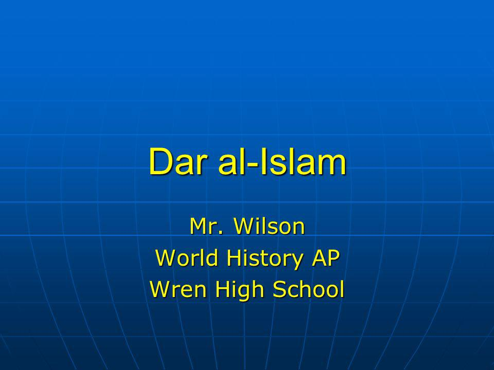 Mr. Wilson World History AP Wren High School