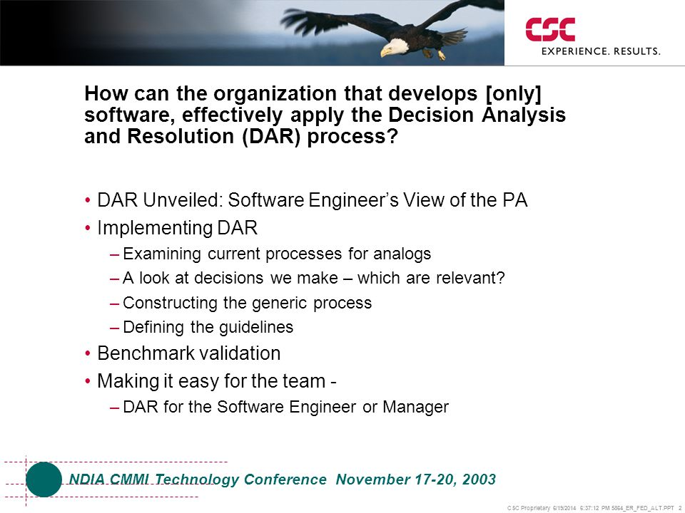 How can the organization that develops [only] software, effectively apply the Decision Analysis and Resolution (DAR) process