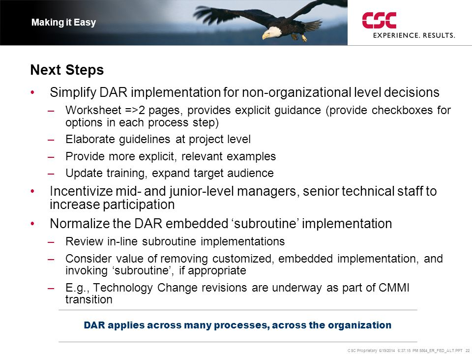 DAR applies across many processes, across the organization