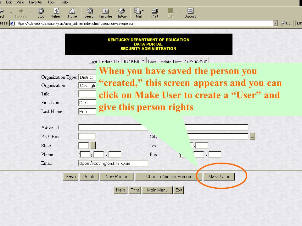 When you have saved the person you created, this screen appears and you can click on Make User to create a User and give this person rights