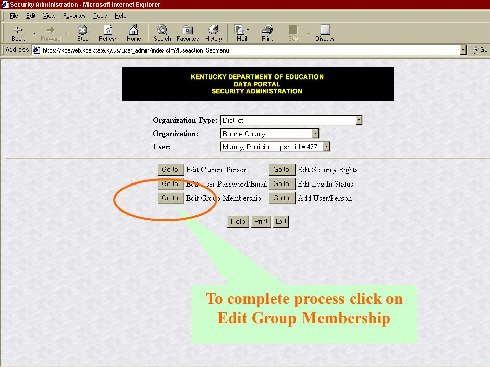 To complete process click on Edit Group Membership