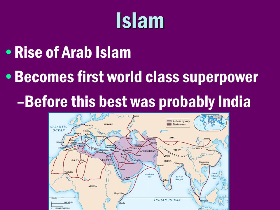 Islam Rise of Arab Islam Becomes first world class superpower