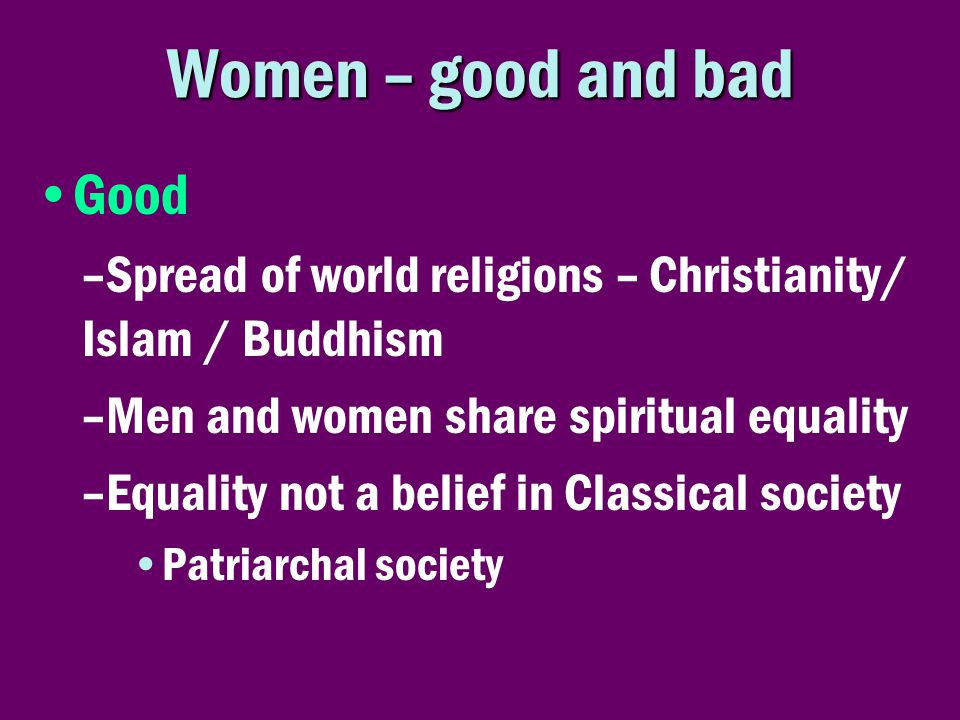 Women – good and bad Good