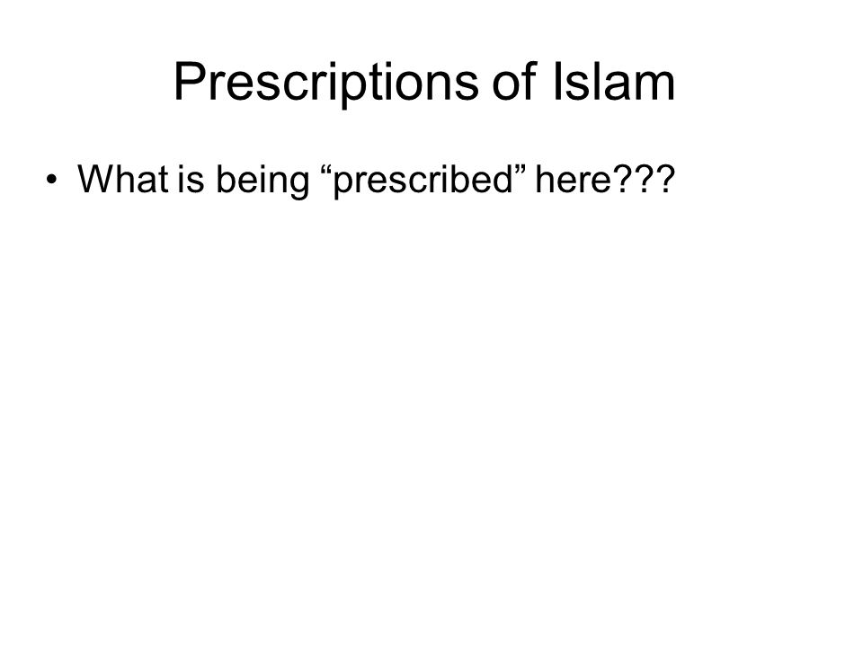 Prescriptions of Islam