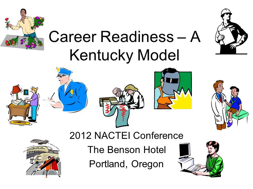 Career Readiness – A Kentucky Model