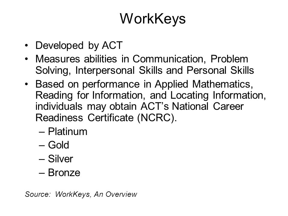 WorkKeys Developed by ACT