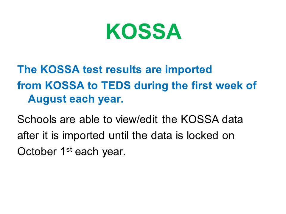 KOSSA The KOSSA test results are imported