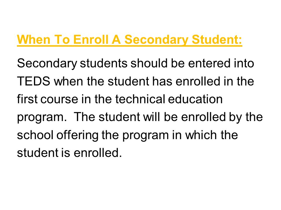 When To Enroll A Secondary Student: