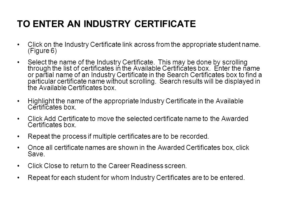 TO ENTER AN INDUSTRY CERTIFICATE