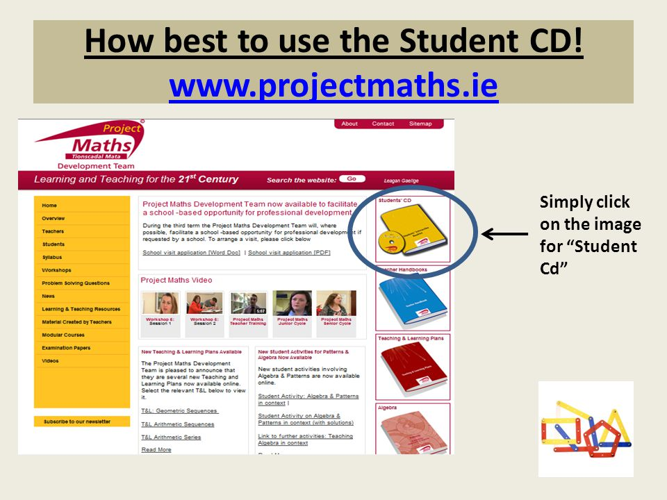 How best to use the Student CD! www.projectmaths.ie