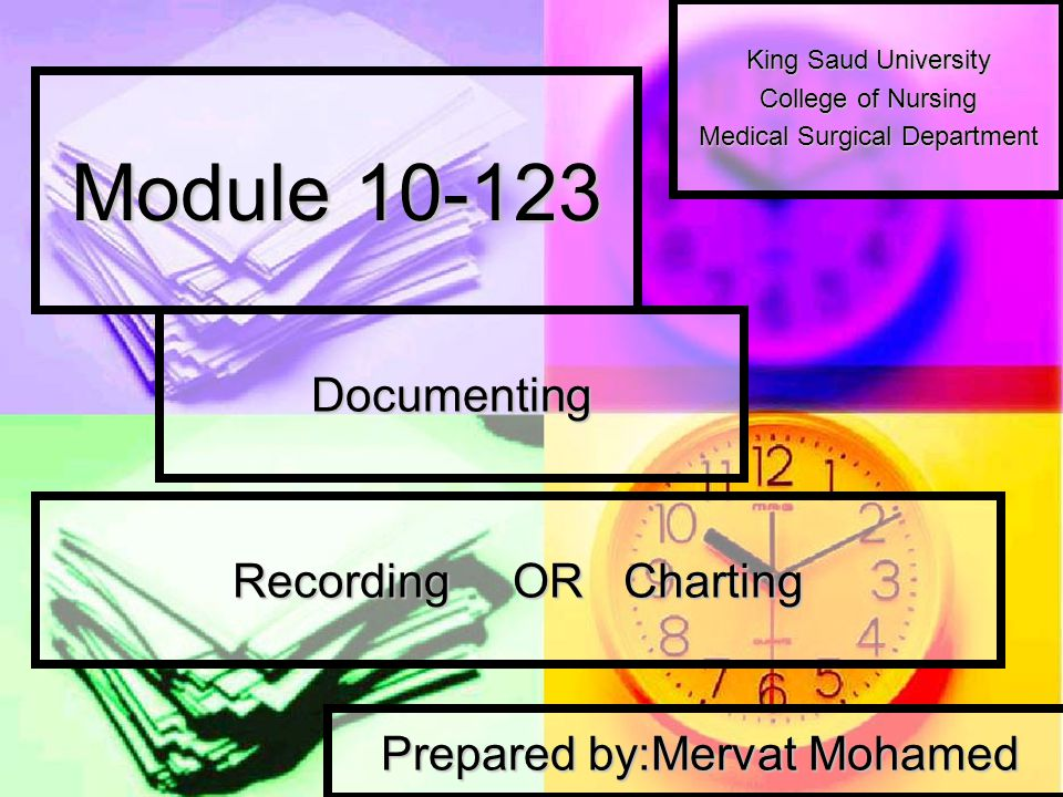 Module Documenting Recording OR Charting
