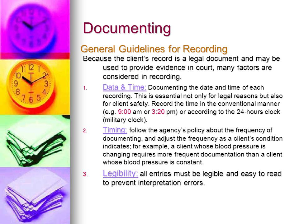 Documenting General Guidelines for Recording