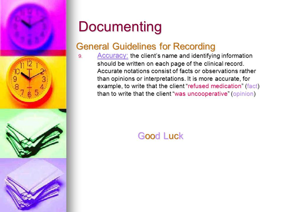 Documenting General Guidelines for Recording Good Luck