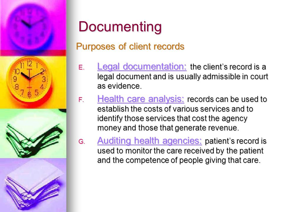 Documenting Purposes of client records
