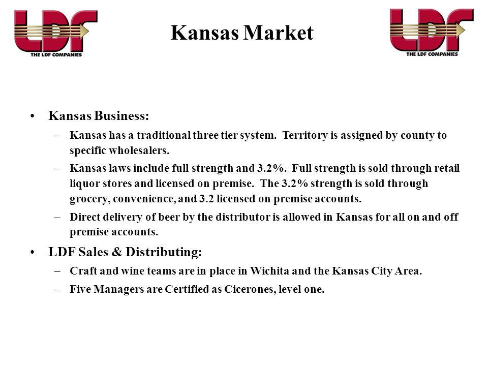 Kansas Market Kansas Business: LDF Sales & Distributing: