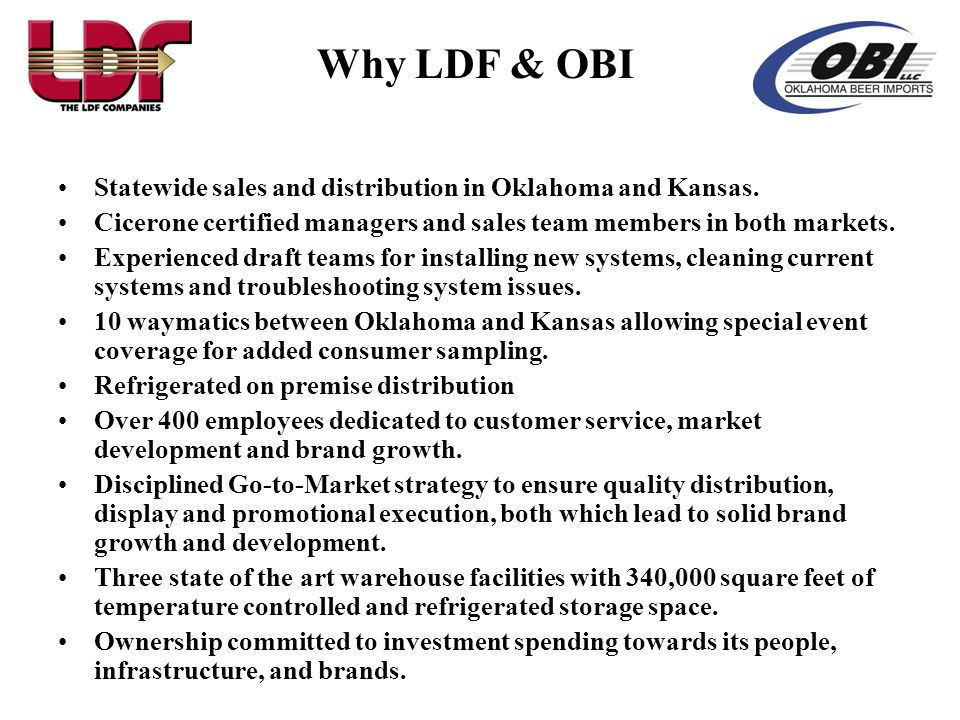 Why LDF & OBI Statewide sales and distribution in Oklahoma and Kansas.
