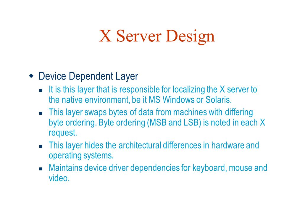 X Server Design Device Dependent Layer