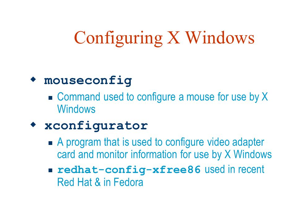 Configuring X Windows mouseconfig xconfigurator