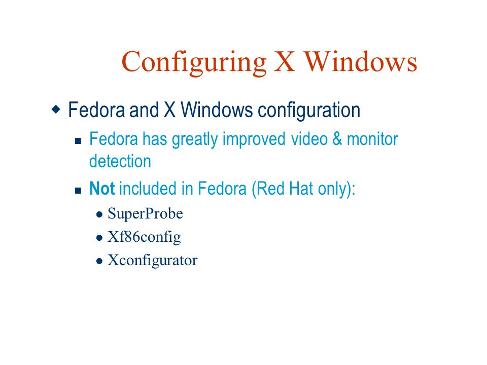 Configuring X Windows Fedora and X Windows configuration