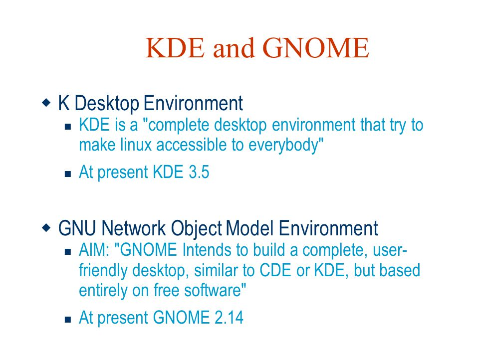 KDE and GNOME K Desktop Environment