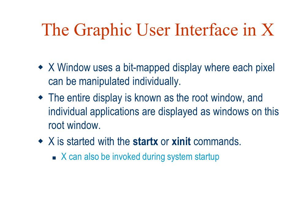 The Graphic User Interface in X