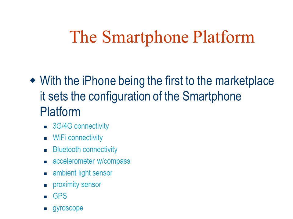 The Smartphone Platform