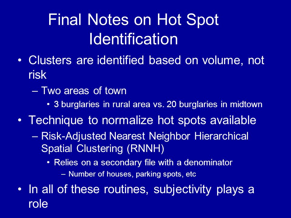 Final Notes on Hot Spot Identification