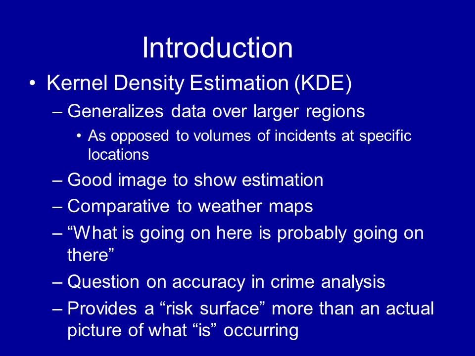 Introduction Kernel Density Estimation (KDE)