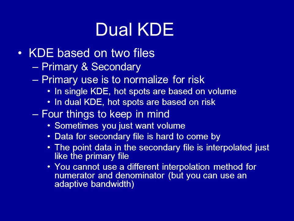 Dual KDE KDE based on two files Primary & Secondary