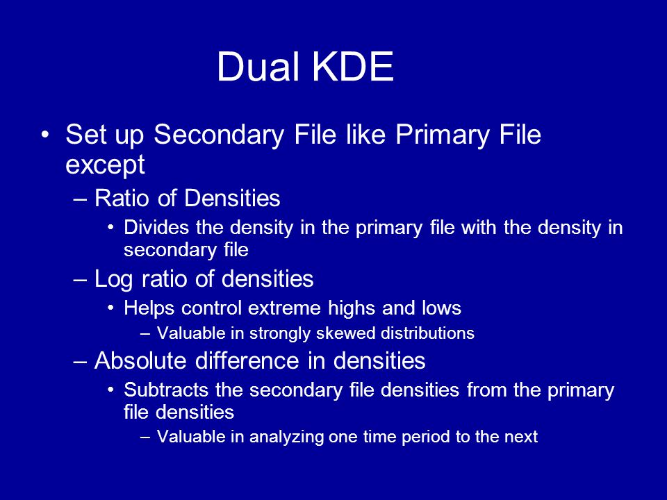 Dual KDE Set up Secondary File like Primary File except