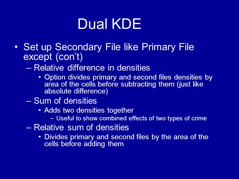 Dual KDE Set up Secondary File like Primary File except (con't)