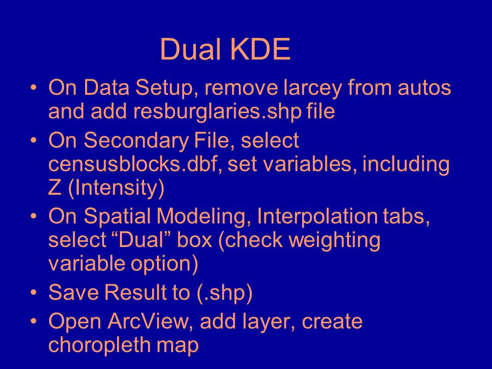Dual KDE On Data Setup, remove larcey from autos and add resburglaries.shp file.
