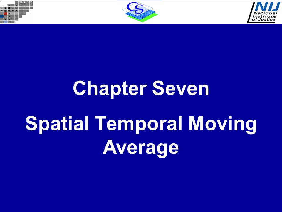 Chapter Seven Spatial Temporal Moving Average