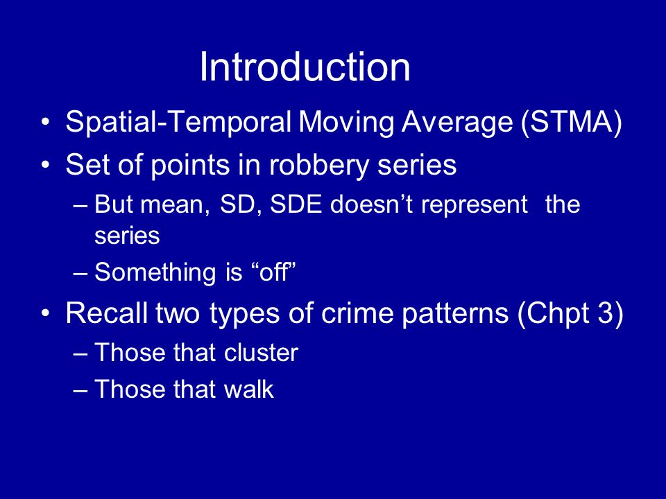 Introduction Spatial-Temporal Moving Average (STMA)