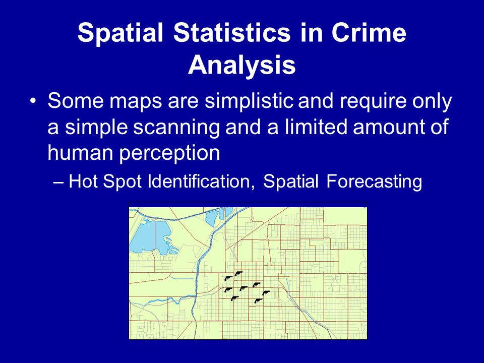 Spatial Statistics in Crime Analysis