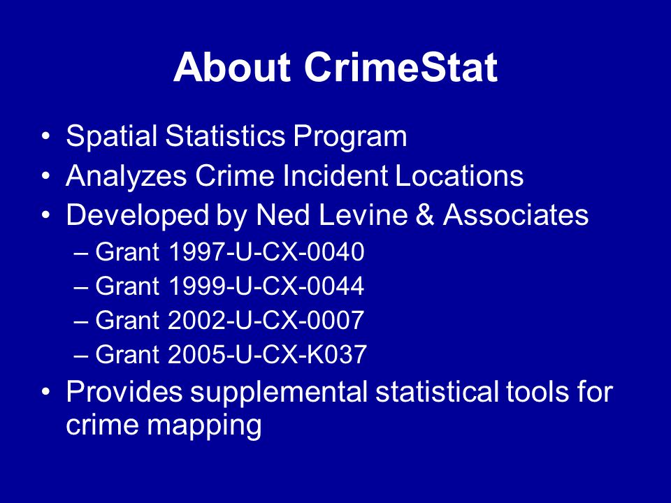 About CrimeStat Spatial Statistics Program