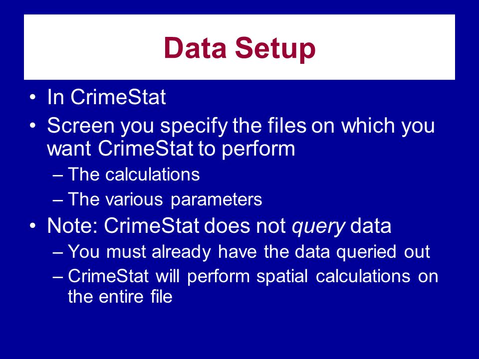Data Setup In CrimeStat