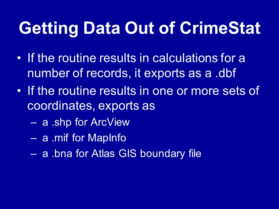 Getting Data Out of CrimeStat