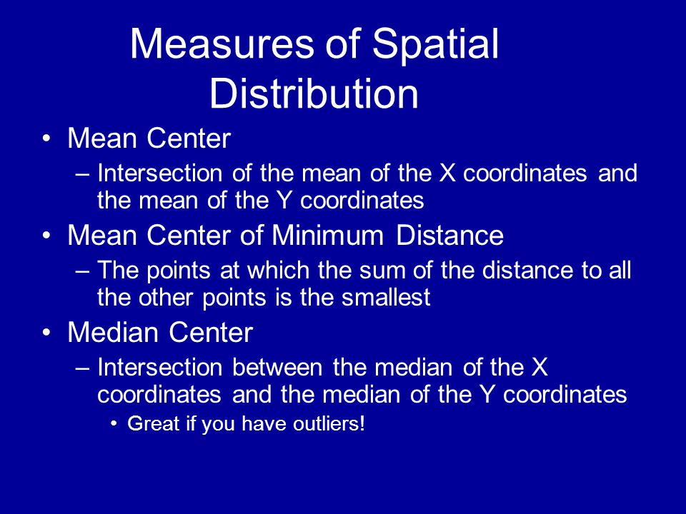 Measures of Spatial Distribution