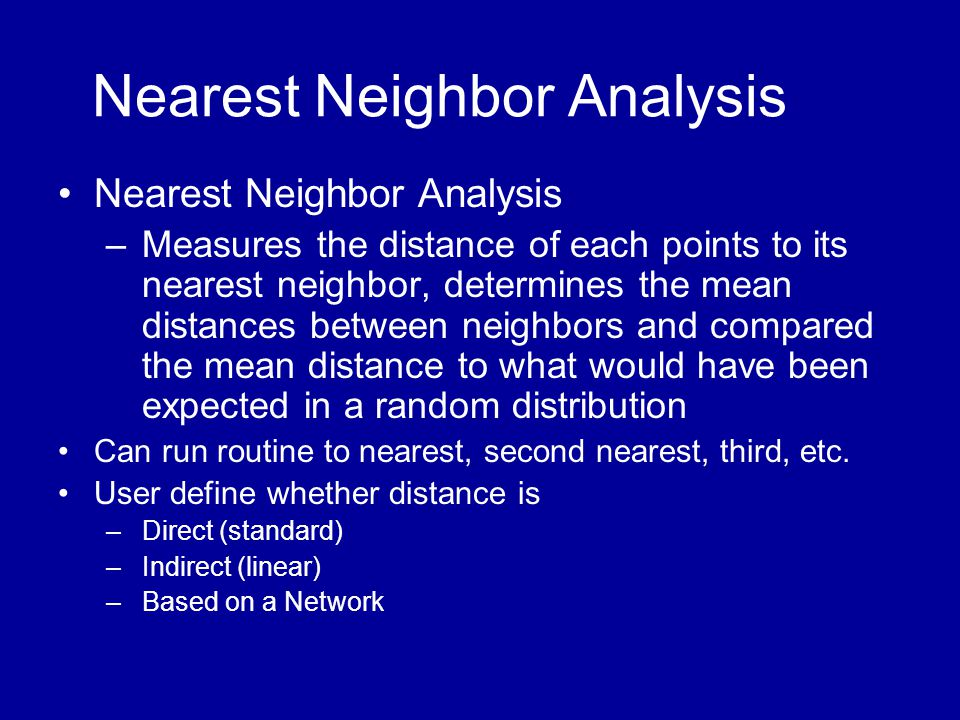 Nearest Neighbor Analysis