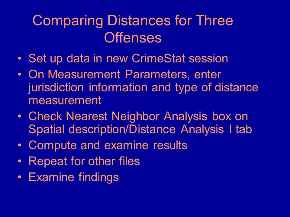 Comparing Distances for Three Offenses