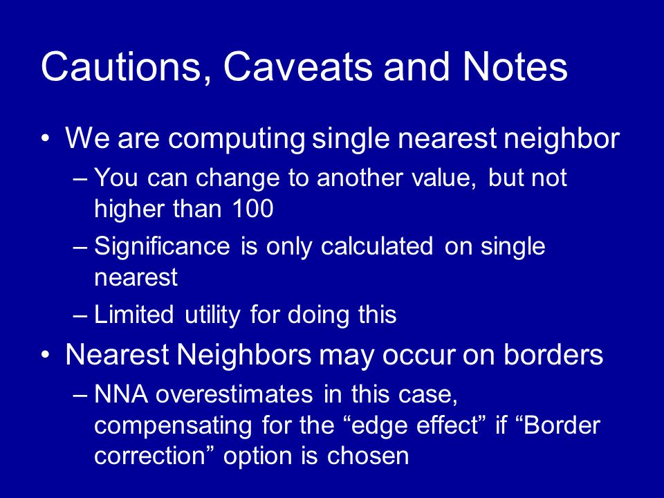 Cautions, Caveats and Notes