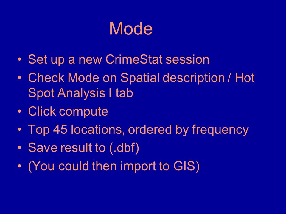 Mode Set up a new CrimeStat session