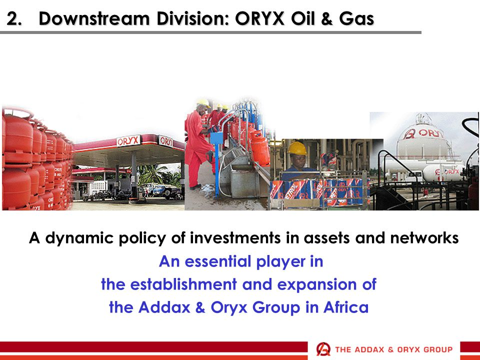 2. Downstream Division: ORYX Oil & Gas