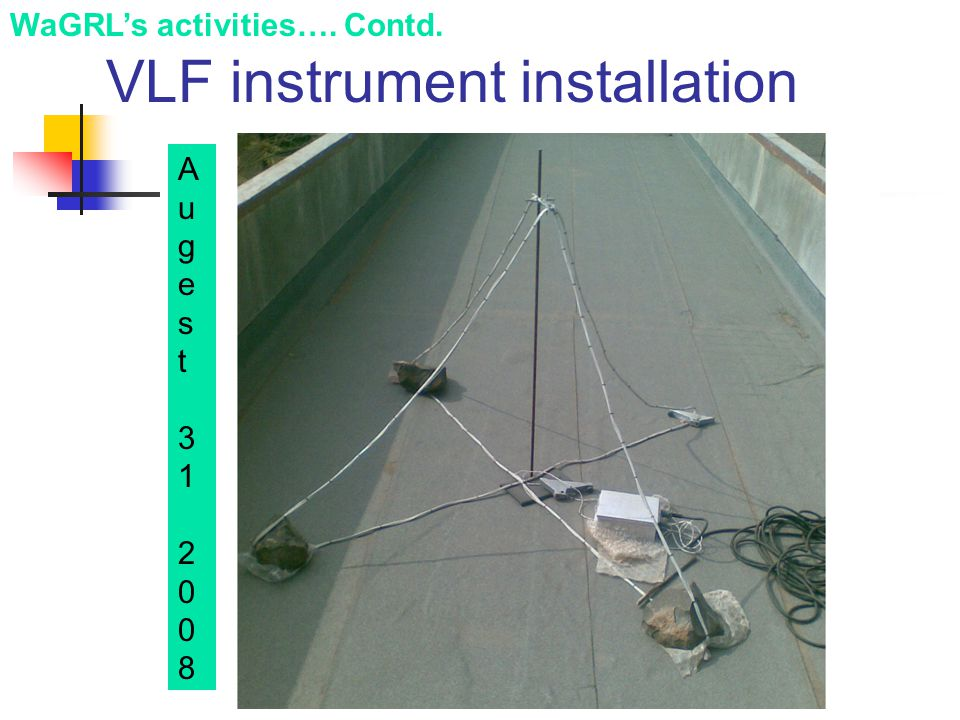 VLF instrument installation