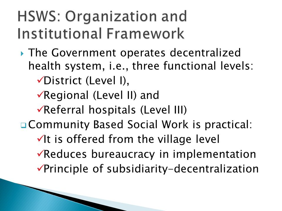HSWS: Organization and Institutional Framework