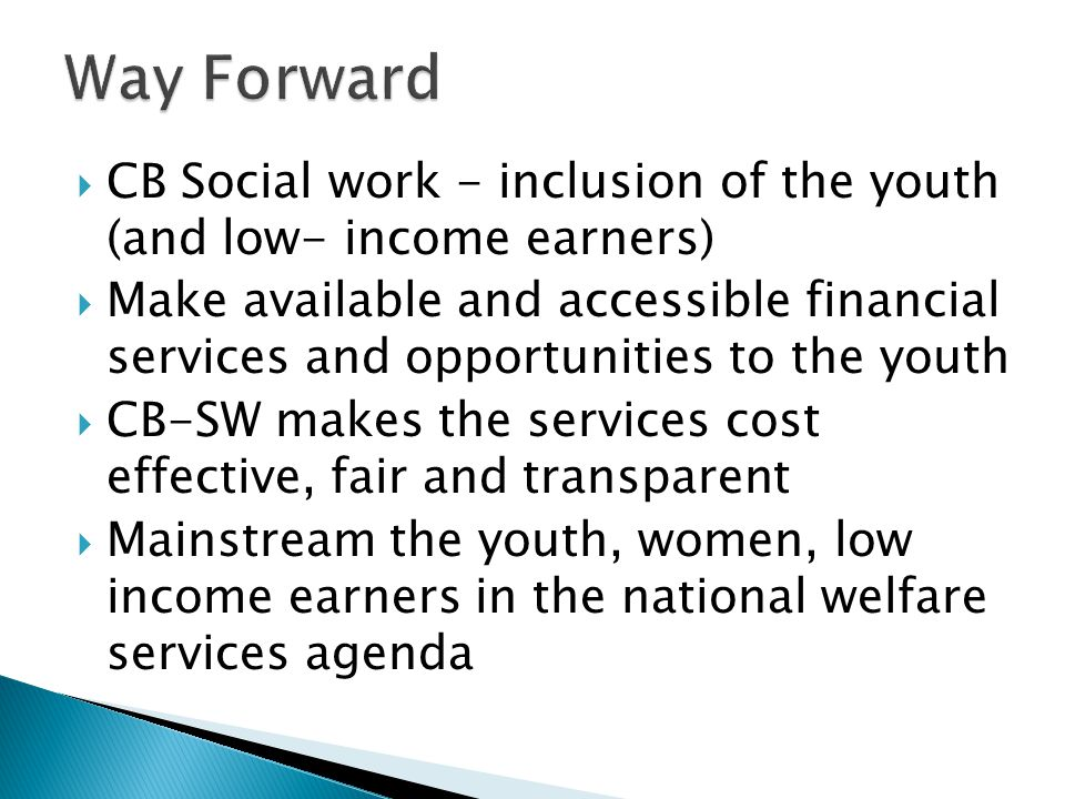 Way Forward CB Social work - inclusion of the youth (and low- income earners)